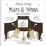 Télécharger cet ebook : Mars et Vénus sous la couette