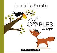 Télécharger le livre : Fables de La Fontaine en argot