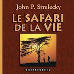 Télécharger le livre :  Le safari de la vie