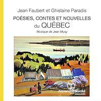 Télécharger le livre : Poésies, contes et nouvelles du Québec