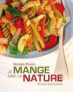 Télécharger cet ebook : Je mange avec la nature