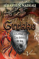 Télécharger le livre :  Grekko, tome 1 : Les frères de feu