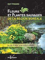 Télécharger le livre :  Fleurs et plantes sauvages de la région boréale du Québec et de l'Ontario
