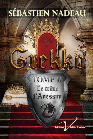 Téléchargez le livre :  Grekko, tome 2 : Le trône d'Anessim