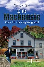 Télécharger le livre :  L'île Mackensie, tome 2 : Le magasin général