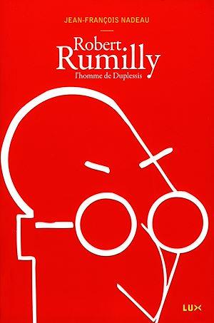 Téléchargez le livre :  Robert Rumilly