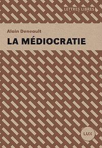 Télécharger le livre : La médiocratie
