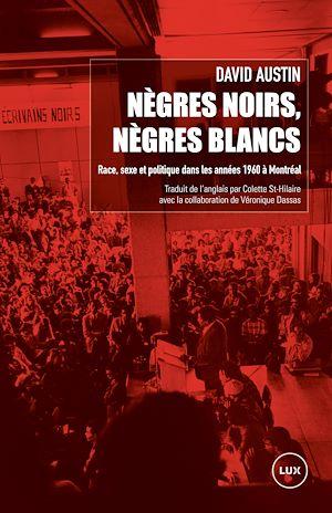 Téléchargez le livre :  Nègres noirs, Nègres blancs