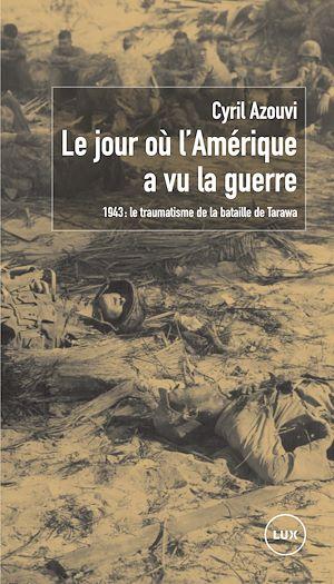 Téléchargez le livre :  Le jour où l'Amérique a vu la guerre