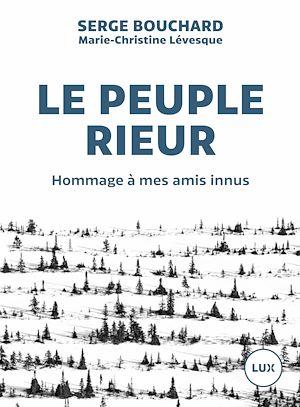 Téléchargez le livre :  Le peuple rieur