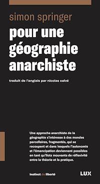 Télécharger le livre : Pour une géographie anarchiste