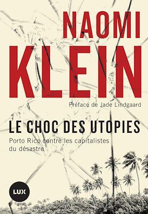 Téléchargez le livre :  Le choc des utopies