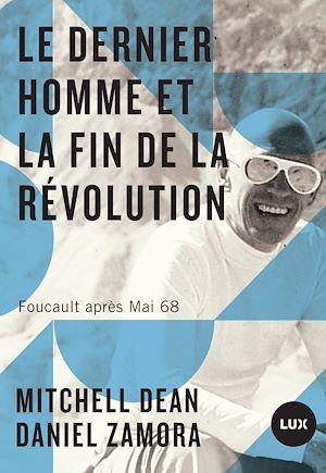 Téléchargez le livre :  Le dernier homme et la fin de la Révolution