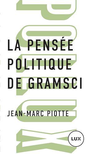 Téléchargez le livre :  La pensée politique de Gramsci