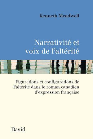 Téléchargez le livre :  Narrativité et voix de l'altérité
