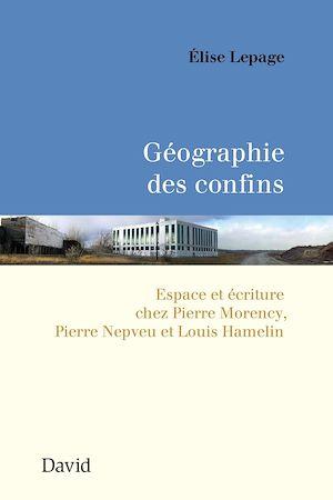 Téléchargez le livre :  Géographie des confins