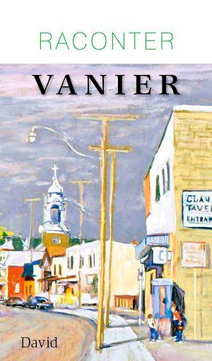 Téléchargez le livre :  Raconter Vanier