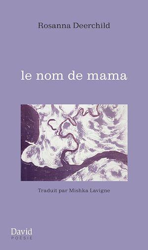 Téléchargez le livre :  le nom de mama