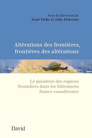 Téléchargez le livre :  Altérations des frontières, frontières des altérations