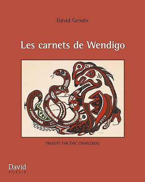 Téléchargez le livre :  Les carnets de Wendigo