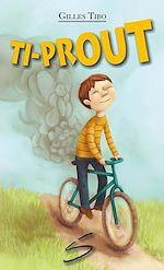 Télécharger le livre :  Ti-Prout