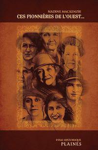 Télécharger le livre : pionnières de l'Ouest, Ces