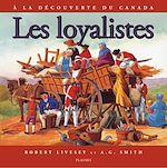 Télécharger le livre :  loyalistes, Les