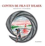Télécharger le livre :  Contes de fils et d'eaux