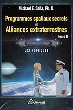 Télécharger le livre :  Programmes spatiaux secrets et alliances extraterrestres, tome II