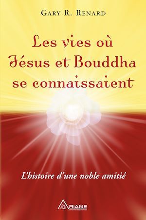 Téléchargez le livre :  Les vies où Jésus et Bouddha se connaissaient