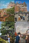 Téléchargez le livre numérique:  Les Portes de Québec - Coffret