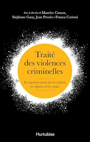 Téléchargez le livre :  Traité des violences criminelles