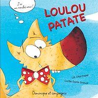 Télécharger le livre : Loulou Patate