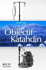 Télécharger cet ebook : Objectif Katahdin