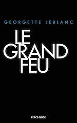 Télécharger cet ebook : Le Grand Feu