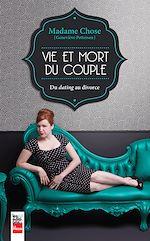 Télécharger le livre :  Madame Chose: Vie et mort du couple