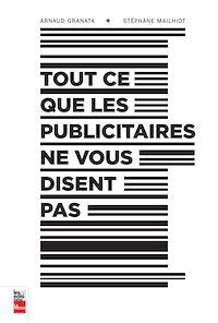 Télécharger le livre : Tout ce que les publicitaires ne vous disent pas