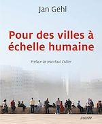 Télécharger le livre :  Pour des villes à échelle humaine