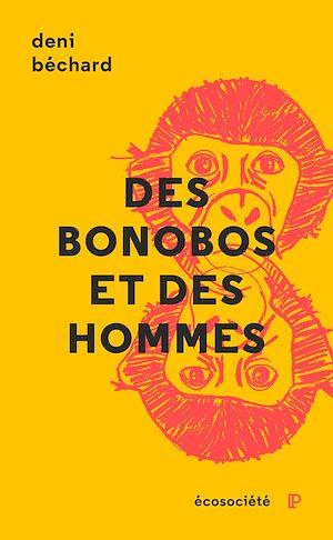 Téléchargez le livre :  Des bonobos et des Hommes