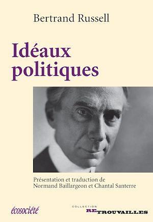 Téléchargez le livre :  Idéaux politiques