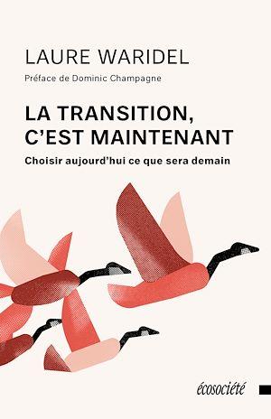 Téléchargez le livre :  La transition, c'est maintenant