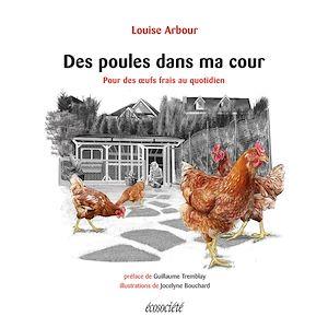 Téléchargez le livre :  Des poules dans ma cour