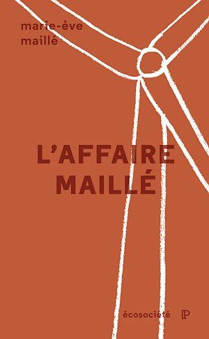 Téléchargez le livre :  L'affaire Maillé