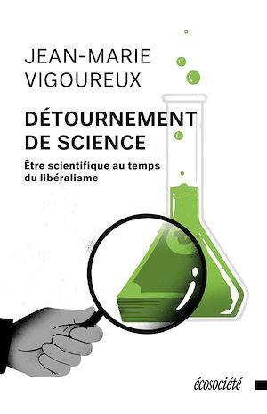 Téléchargez le livre :  Détournement de science