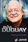 Téléchargez le livre numérique:  Raôul Duguay