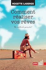 Télécharger le livre :  Comment réaliser vos rêves