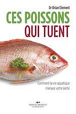 Télécharger cet ebook : Ces poissons qui tuent