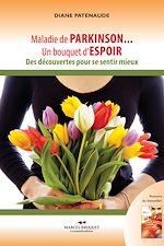 Télécharger cet ebook : Maladie de Parkinson...  un bouquet d'espoir