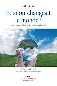 Télécharger le livre : Et si on changeait le monde?