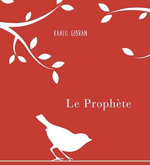Téléchargez le livre :  Le Prophète